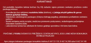 Jurbarko rajono pirminės sveikatos priežiūros centras informuoja, kaip dirbs karantinu metu