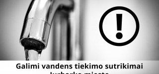 Galimi vandens sutrikimai Jurbarko mieste