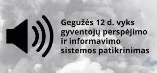Trečiadienį vyks gyventojų perspėjimo ir informavimo sistemos patikrinimas