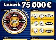 75 000 eurų laimėjo jaunuolis iš Jurbarko