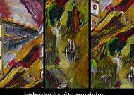 """Buvusioje cerkvėje - tapybos paroda """"Dvarai ir pilys"""""""