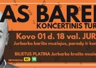 """Vido Bareikio koncertinis turas """"#VB100"""": per Lietuvą nukeliaus 12 tūkst. km. Apsilankys ir Jurbarke"""