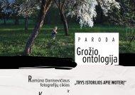 Ramūnas Danisevičius ir Kęstutis Urbonas Veliuonoje pristato bendrą parodą apie kitokį požiūrį į kūną