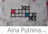 """Latvijos dailininkės tapytojos Ainos Putninos parsonalinė tapybos ir kompiuterinės grafikos darbų paroda """"Pavasario laukimas"""""""