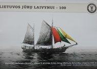 Lietuvos laivyno šimtmečiui skirta paroda priminė apie Jurbarką, pirmąjį Lietuvos jūrų uostą