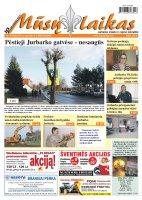 Mūsų Laikas - Jurbarko rajono laikraštis, Nr. 49 (950)