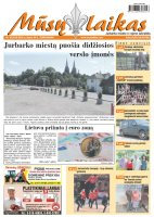 Mūsų Laikas - Jurbarko rajono laikraštis, Nr. 30 (974)