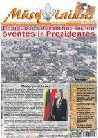 Mūsų Laikas - Jurbarko rajono laikraštis, Nr. 33 (977)