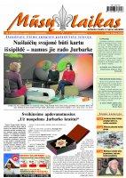 Mūsų Laikas - Jurbarko rajono laikraštis, Nr. 06 (1002)