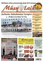 Mūsų Laikas - Jurbarko rajono laikraštis, Nr. 37 (1033)