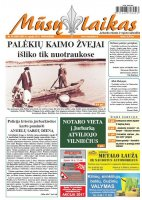 Mūsų Laikas - Jurbarko rajono laikraštis, Nr. 29 (1087)