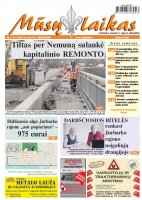 Mūsų Laikas - Jurbarko rajono laikraštis, Nr. 11 (1111)