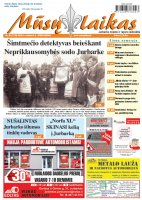 Mūsų Laikas - Jurbarko rajono laikraštis, Nr. 06 (1158)