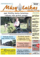 Mūsų Laikas - Jurbarko rajono laikraštis, Nr. 18 (1222)