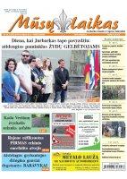 Mūsų Laikas - Jurbarko rajono laikraštis, Nr. 30(1234)