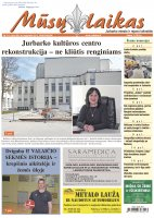 Mūsų Laikas - Jurbarko rajono laikraštis, Nr. 16(1324)