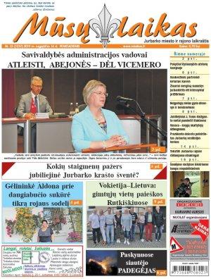 Mūsų Laikas - Jurbarko rajono laikraštis, Nr. 33 (1237)