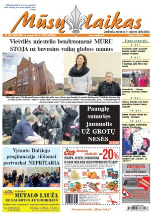 Mūsų Laikas - Jurbarko rajono laikraštis, Nr. 09 (1265)